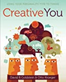 Kroeger, Otto: Creative You: Using Your Personality Type to Thrive