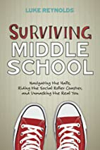 Surviving Middle School: Navigating the…