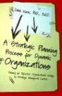 Knox, Dahk: A Strategic Planning Process for Dynamic Organizations