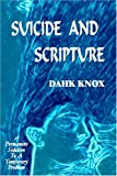 Knox, Dahk: Suicide and Scripture