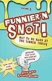 Knox, Dahk: Funnier'n Snot, Volume 3