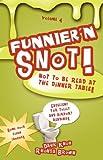 Knox, Dahk: Funnier'n Snot, Volume 4