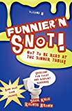 Knox, Dahk: Funnier'n Snot Eight