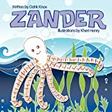 Knox, Dahk: Zander, Friend of the Sea