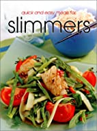 Quick & Easy Meals for Slimmers (Quick and…