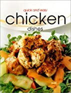 Quick & Easy Chicken Dishes (Quick and Easy)…