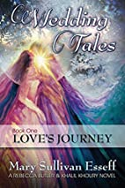 Wedding Tales, Book One: Love's Journey (A…
