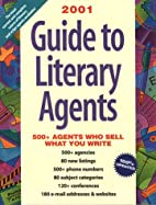 2001 Guide to Literary Agents by Donya…