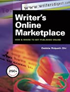 Writer's Online Marketplace : How & Where to…