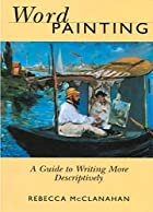 Word Painting: A Guide to Writing More…