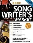 2002 Songwriter's Market (Songwriter's…