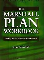 The Marshall Plan Workbook : Writing Your…
