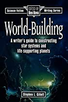 World-Building: A Writer's Guide to…