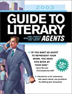 2003 Guide to Literary Agents by Rachel…