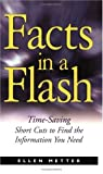 Metter, Ellen: Facts in a Flash: A Research Guide for Writers