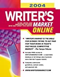 Brewer, Robert Lee: 2004 Writer&#39;s Market Online
