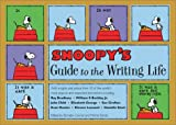 Schultz, Monte: Snoopy&#39;s Guide To The Writing Life
