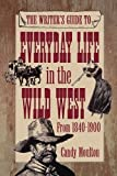 Mouton, Candy: Everyday Life in the Wild West