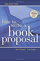 How to Write a Book Proposal by Michael…