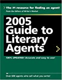 BROGAN, KATHRYN: Guide to Literary Agents 2005