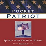 Writer's Digest Books: Pocket Patriot: Quotes From American Heroes
