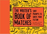 [???]: Writers Book of Matches: 1,001 Prompts to Ignite Your Fiction, the staff of fresh boiled peanuts, a literary journal