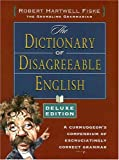 Robert Hartwell Fiske: Dictionary of Disagreeable English, Deluxe Edition