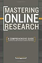 Mastering Online Research: A Comprehensive…