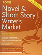 2008 Novel & Short Story Writer's Market…