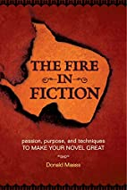 The Fire in Fiction: Passion, Purpose and…