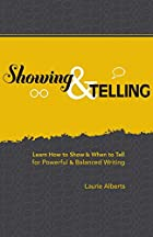 Showing & Telling: Learn How to Show & When…
