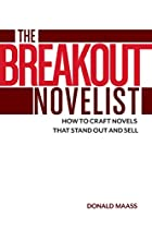 The Breakout Novelist: Craft and Strategies…