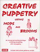 Creative puppetry using mops & brooms by…