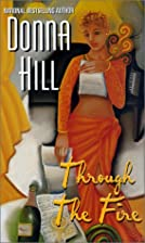 Through the Fire by Donna Hill