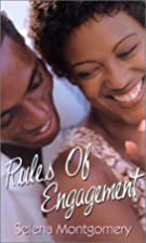 Rules of Engagement by Selena Montgomery
