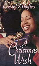 A Christmas Wish by Celeste O. Norfleet