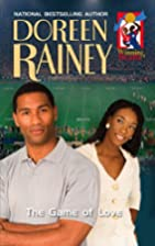 The Game of Love by Doreen Rainey