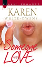 Someone To Love (Kimani Romance) by Karen…