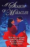 Alers, Rochelle: A Season Of Miracles: Shepherd MoonWishing On A StarrBlind FaithA Christmas Serenade