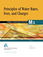 Principles of Water Rates, Fees, and Charges…