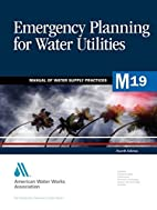 Emergency Planning for Water Utilities…