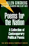 Ginsberg, Allen: Poems for the Nation: A Collection of Contemporary Political Poems