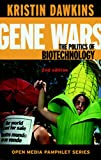 Kristin Dawkins: Gene Wars 2 Ed: The Politics of Biotechnology