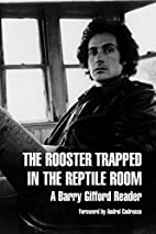 The Rooster Trapped in the Reptile Room: A…
