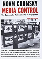 Media Control, Second Edition: The…