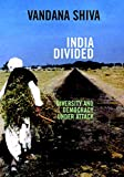 Shiva, Vandana: India Divided: Diversity and Democracy under Attack