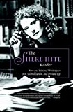 Hite, Shere: The Shere Hite Reader: New and Selected Writings on Sex, Globalism, and Private Life