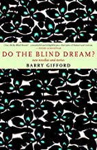 Do the Blind Dream?: New Novellas and…