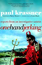 One Hand Jerking: Reports From an…