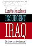 Napoleoni, Loretta: Insurgent Iraq: Al zarqawi And the New Generation
